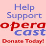 Donate to OperaCast